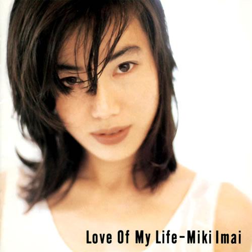 今井美樹 - Love Of My Life CD Info - 今井美樹 - Love Of