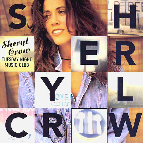 Sheryl Crow - Tuesday Night Music Club